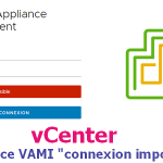 "vCenter : Interface VAMI ""connexion impossible"""